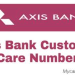 Axis Bank Customer Care Number and 24×7 Toll-Free Number
