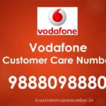 Vodafone Customer Care Number | Vodafone Toll Free Helpline