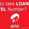 Airtel Loan Number & Ussd Codes 2019 | Emergency Talktime
