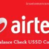 Airtel Balance Check Number | USSD Codes 2G/3G/4G {Updated 2019}