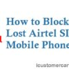 How to Block Airtel SIM if Your Phone is Lost {Clear Solution 2019}